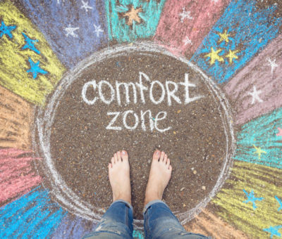 What is the comfort zone - what is it not? - how to get out of the comfort zone